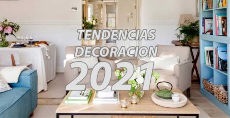 tendencias decoracion 2021